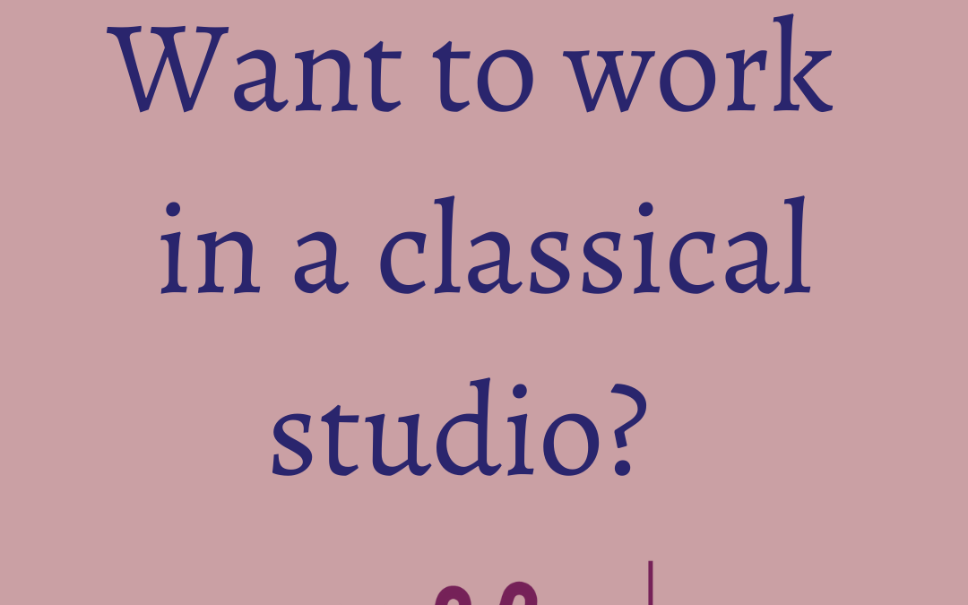 Working in a Classical-ish studio …